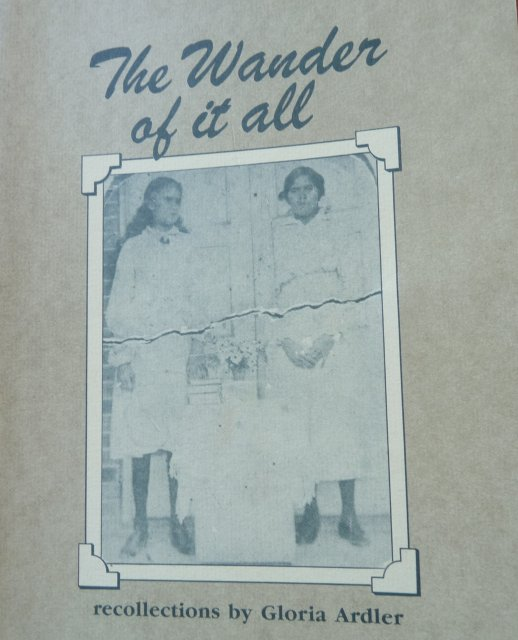 Gloria Ardler's book -  The wander of it all